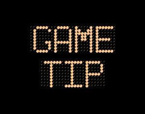 Game Tip